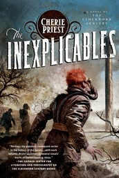 The Inexplicables - A Novel of the Clockwork Century