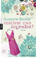 Susanne Becker: Verliebt und zugenäht! ★★