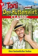 Friederike von Buchner: Toni der Hüttenwirt Classic 30 – Heimatroman