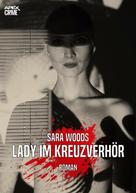 Sara Woods: LADY IM KREUZVERHÖR