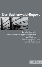 Der Buchenwald-Report - Bericht über das Konzentrationslager Buchenwald bei Weimar