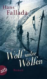 Wolf unter Wölfen - Roman