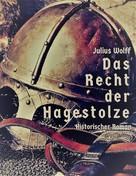 Julius Wolff: Das Recht der Hagestolze