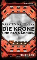 Karsten Krepinsky: Die Krone und das Mädchen