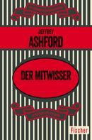 Jeffrey Ashford: Der Mitwisser