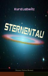 Sternentau (Science-Fiction-Roman) - Die Pflanze vom Neptunsmond