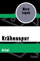 Mary Logue: Krähenspur ★★★★