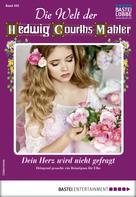 Cornelia von Eschweg: Die Welt der Hedwig Courths-Mahler 493 - Liebesroman