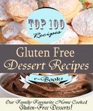Rosie Davis: Top 100 Gluten Free Dessert Recipes ★★★★★