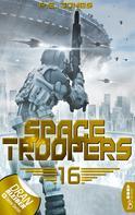 P. E. Jones: Space Troopers - Folge 16 ★★★★