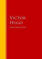 Victor Hugo: Nuestra Señora de París