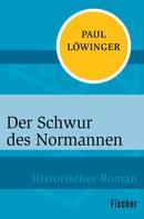 Paul Löwinger: Der Schwur des Normannen ★★★