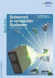 Sicherheit in vernetzten Systemen - 23. DFN-Konferenz