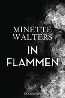 Minette Walters: In Flammen ★★★★