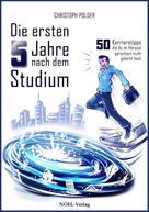 Christoph Polder: Die ersten 5 Jahre nach dem Studium