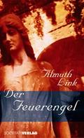 Almuth Link: Der Feuerengel