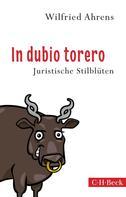 Wilfried Ahrens: In dubio torero ★★★★