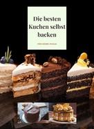 Georg Faigle: Die besten Kuchen selbst backen