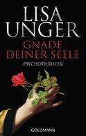 Lisa Unger: Gnade deiner Seele ★★★★