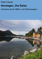 Peter Cissek: Norwegen, Die Reise ★★★