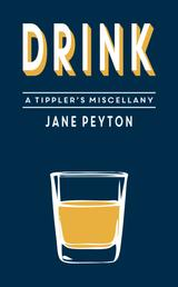 Drink - A Tippler's Miscellany