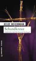 Helge Weichmann: Schandkreuz ★★★★