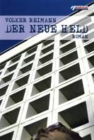 Volker Reimann: Der neue Held