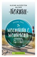Michael Moll: Wochenend und Wohnmobil. Kleine Auszeiten an der Nordseeküste. ★★★★★