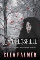 Clea Palmer: Hexenspiele