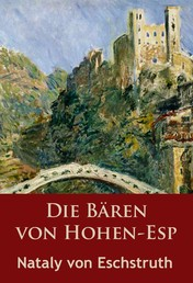 Die Bären von Hohen-Esp - historischer Roman