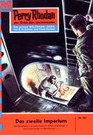 Clark Darlton: Perry Rhodan 163: Das zweite Imperium ★★★★