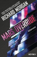 Richard Morgan: Mars Override ★★★★