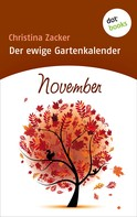 Christina Zacker: Der ewige Gartenkalender - Band 11: November