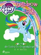 G. M. Berrow: My Little Pony - Rainbow Dash und die Daring-Do-Doppelgängerin