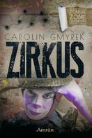 Carolin Gmyrek: Zombie Zone Germany: Zirkus ★★★★