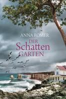 Anna Romer: Der Schattengarten ★★★★