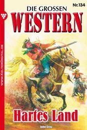 Die großen Western 134 - Hartes Land