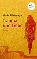 Nicole Thielemeyer: Trauma und Liebe ★★★