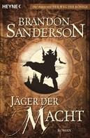 Brandon Sanderson: Jäger der Macht ★★★★