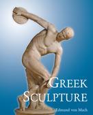 Edmund von Mach: Greek Sculpture
