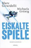 Marc Girardelli: Eiskalte Spiele (AT) ★★★★