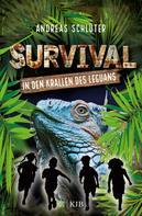 Andreas Schlüter: Survival - In den Krallen des Leguans