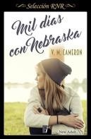 V. M. Cameron: Mil días con Nebraska