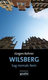 Wilsberg – Sag niemals Nein - Kriminalroman