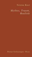 Verena Kast: Mythos, Traum, Realität