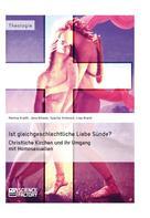 Markus Kneißl: Ist gleichgeschlechtliche Liebe Sünde? Christliche Kirchen und ihr Umgang mit Homosexuellen ★★★