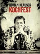 Roman Klauser: Kochfest ★★