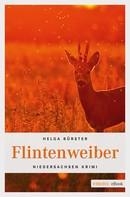 Helga Bürster: Flintenweiber ★★★★