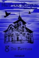 Andrea Habeney: Haus der Hüterin: Band 8 - Die Rettung ★★★★★