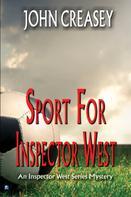 John Creasey: Sport For Inspector West